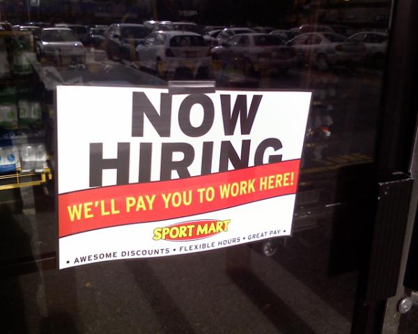 Sport-Mart - willing to pay you to work there.